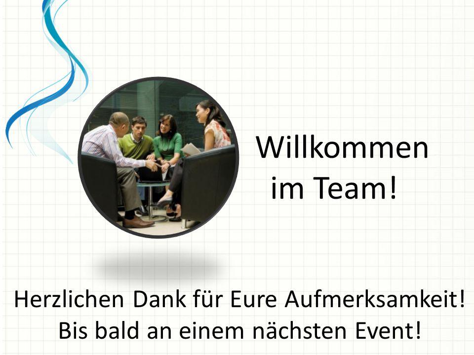 Willkommen im Team! Herzlichen Dank für Eure Aufmerksamkeit!
