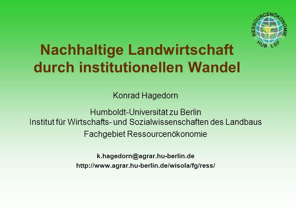 Nachhaltige Landwirtschaft durch institutionellen Wandel