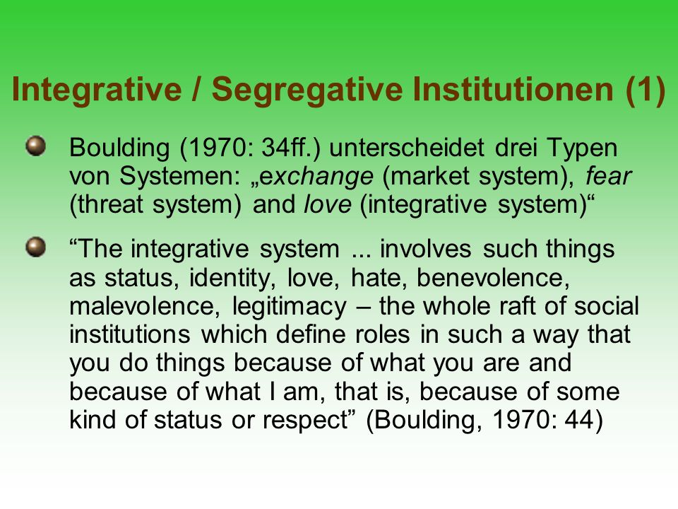 Integrative / Segregative Institutionen (1)