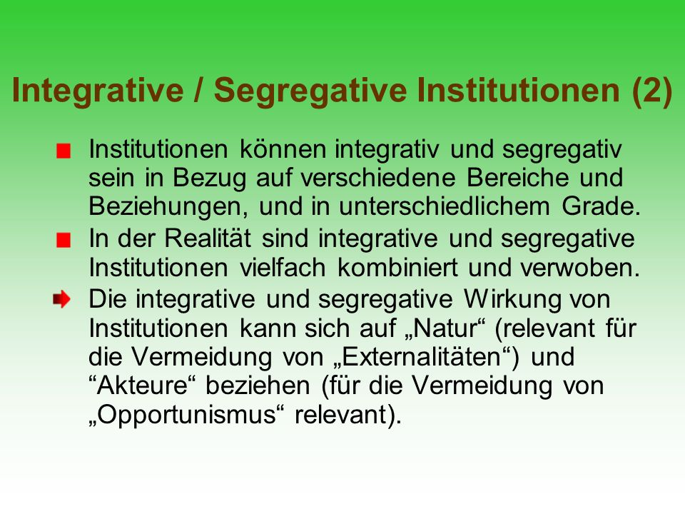 Integrative / Segregative Institutionen (2)