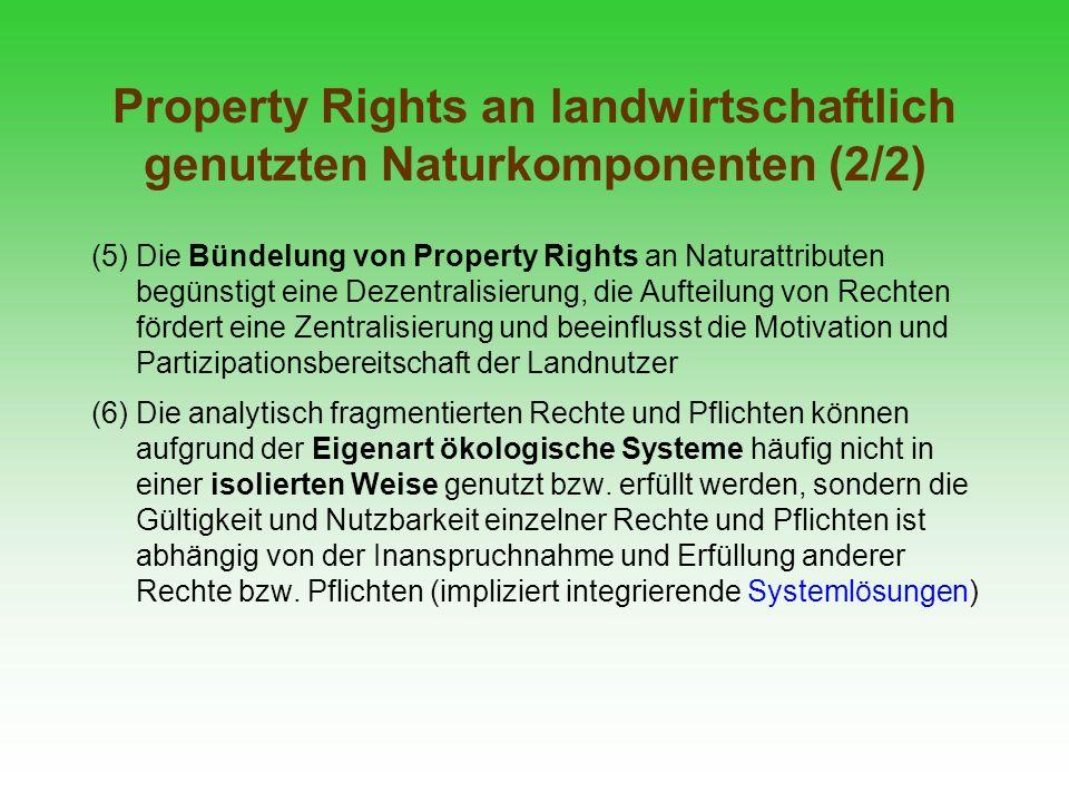 Property Rights an landwirtschaftlich genutzten Naturkomponenten (2/2)
