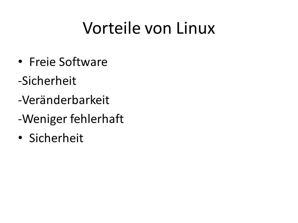Vorteile von Linux Freie Software -Sicherheit -Veränderbarkeit