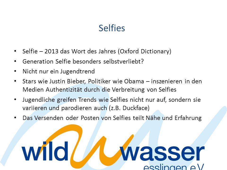 Selfies Selfie – 2013 das Wort des Jahres (Oxford Dictionary)