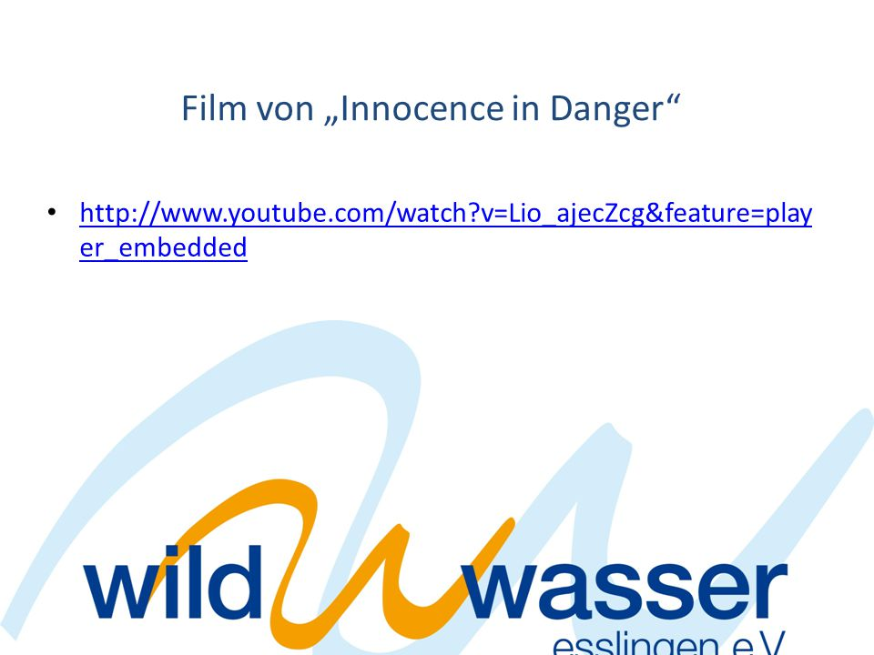 "Film von ""Innocence in Danger"