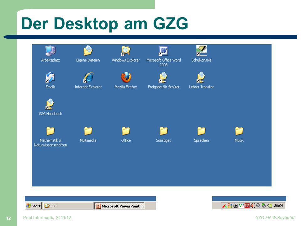 Der Desktop am GZG Pool Informatik, Sj 11/12 GZG FN W.Seyboldt