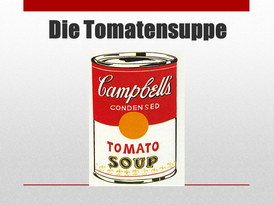 Die Tomatensuppe