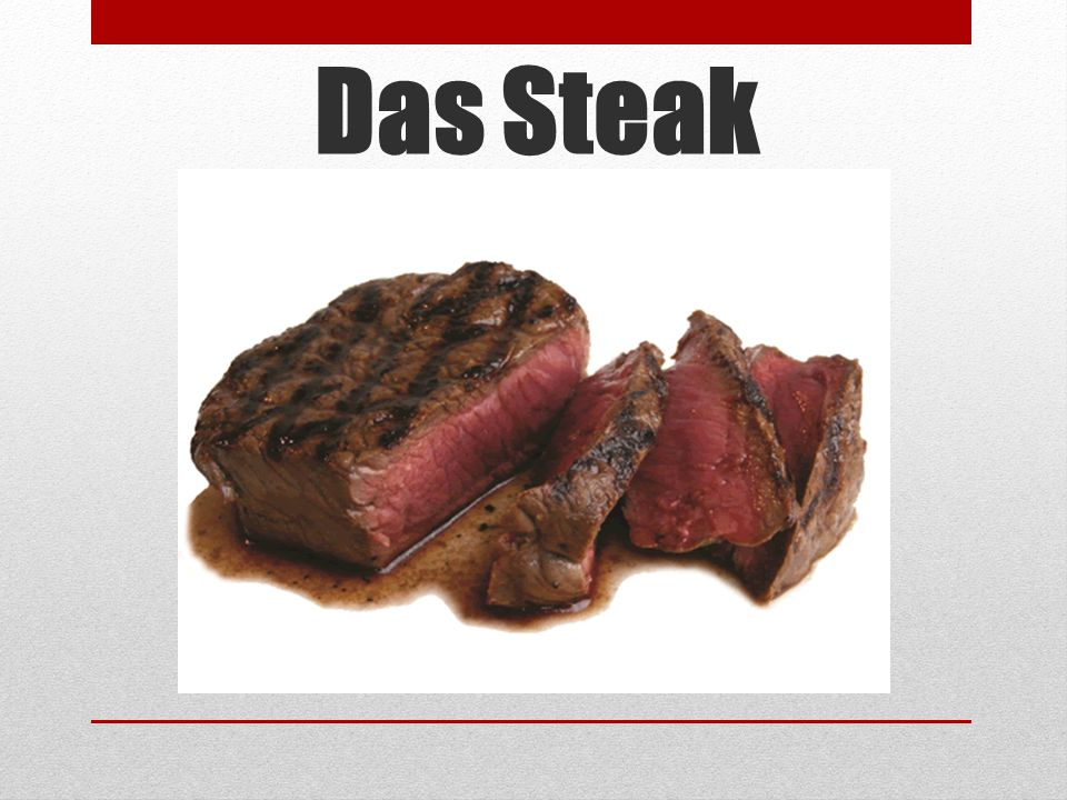Das Steak