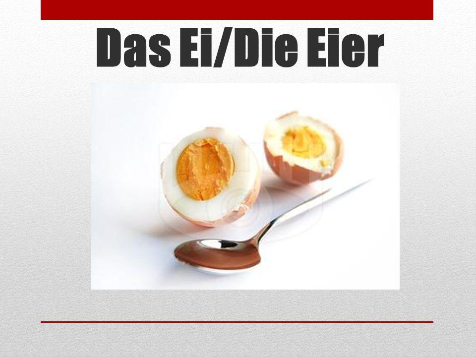 Das Ei/Die Eier