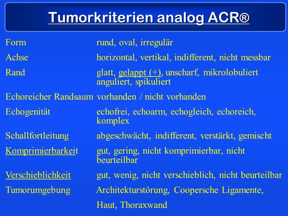 Tumorkriterien analog ACR®