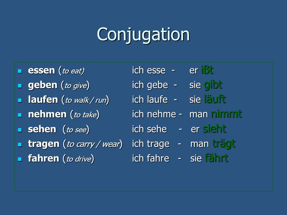 Conjugation essen (to eat) ich esse - er ißt