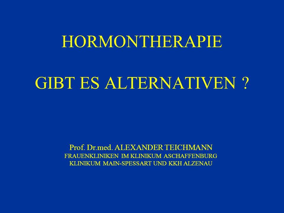HORMONTHERAPIE GIBT ES ALTERNATIVEN
