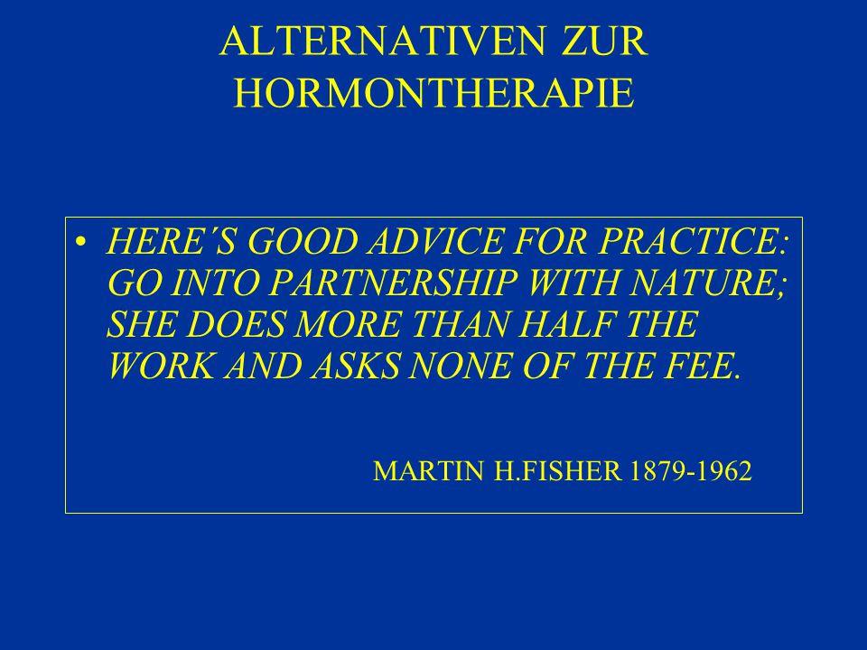 ALTERNATIVEN ZUR HORMONTHERAPIE