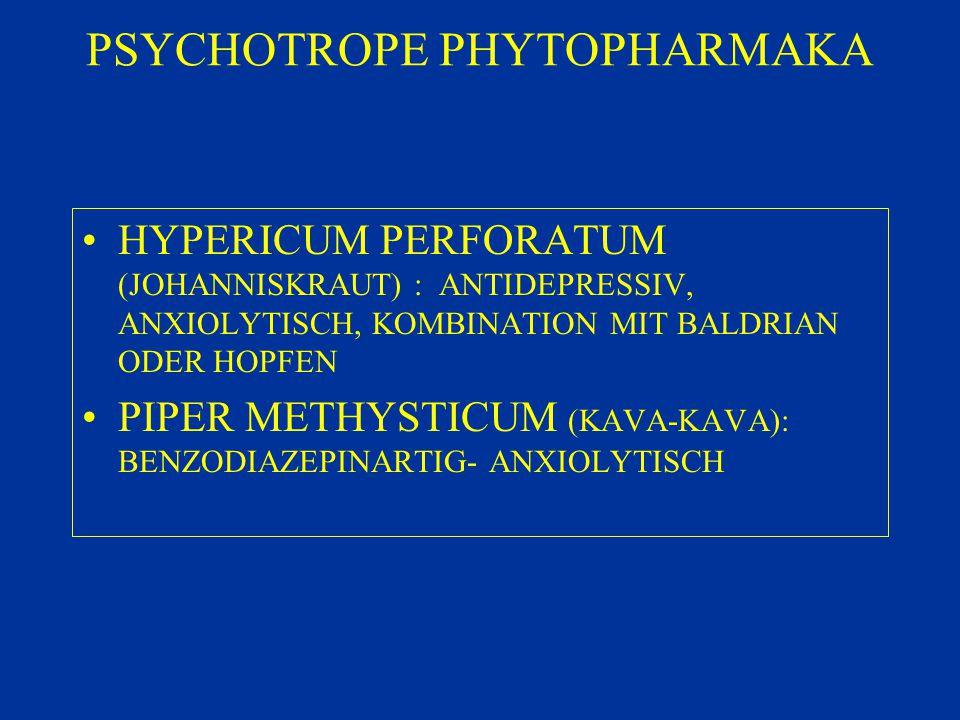 PSYCHOTROPE PHYTOPHARMAKA