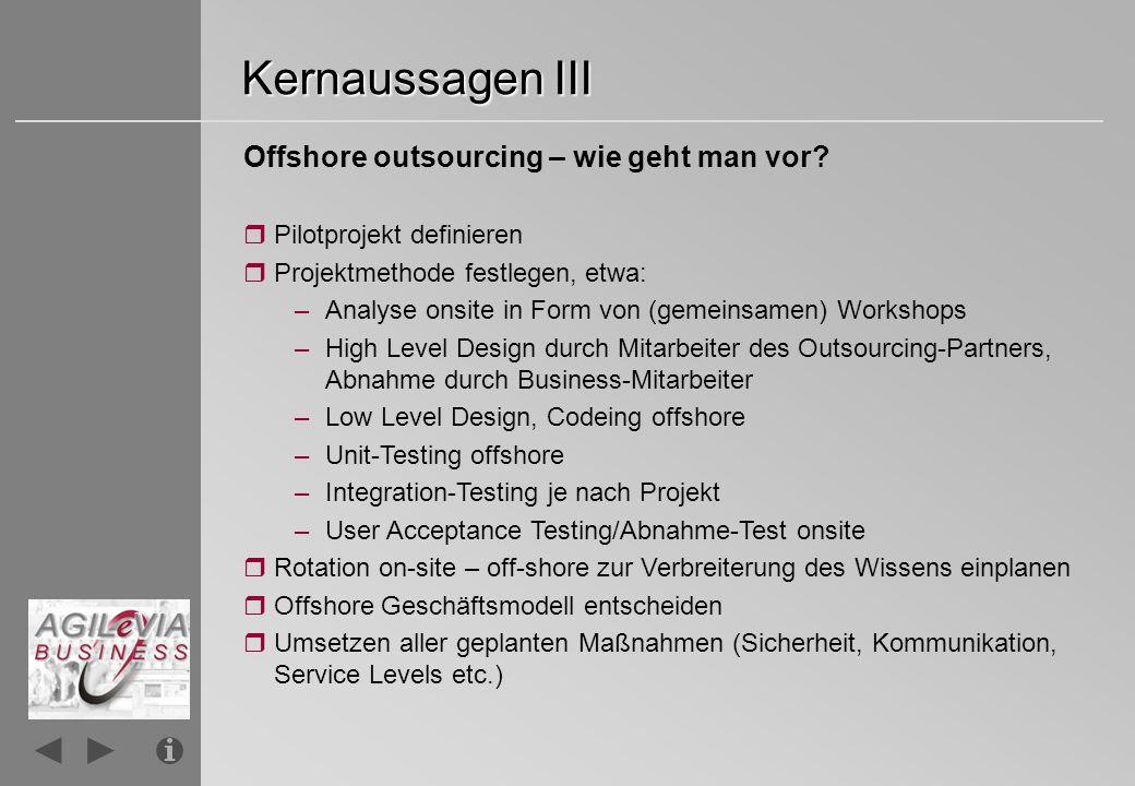 Kernaussagen III Offshore outsourcing – wie geht man vor