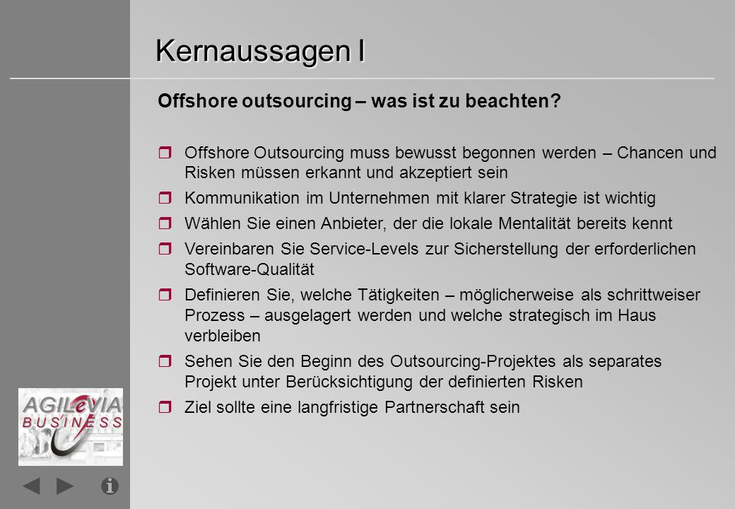 Kernaussagen I Offshore outsourcing – was ist zu beachten