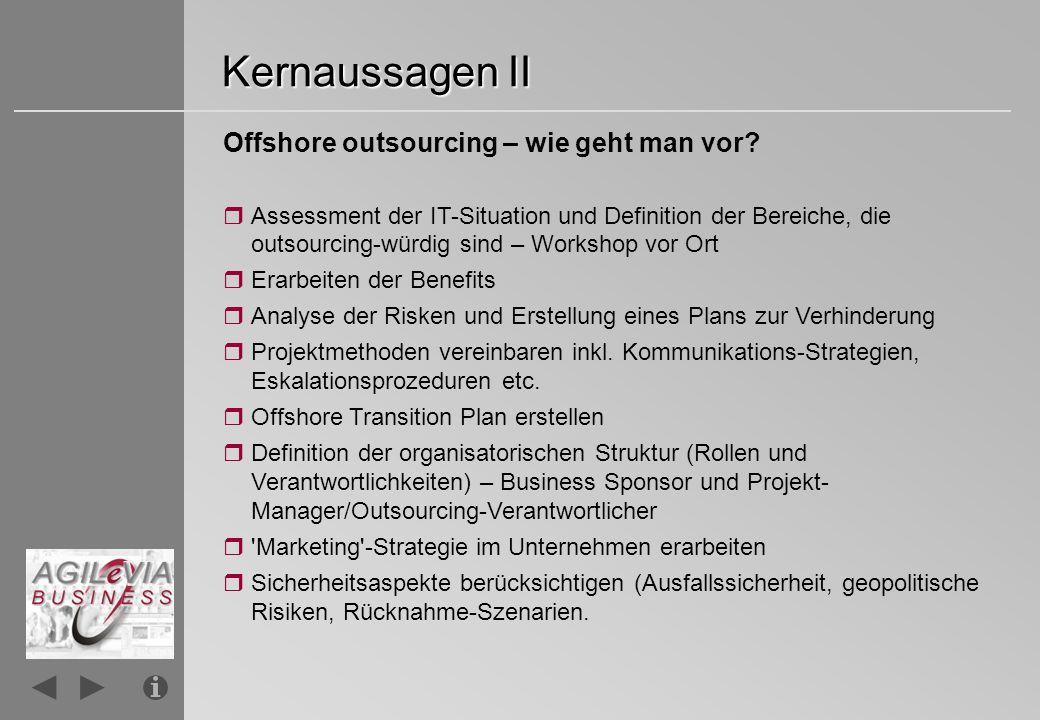 Kernaussagen II Offshore outsourcing – wie geht man vor