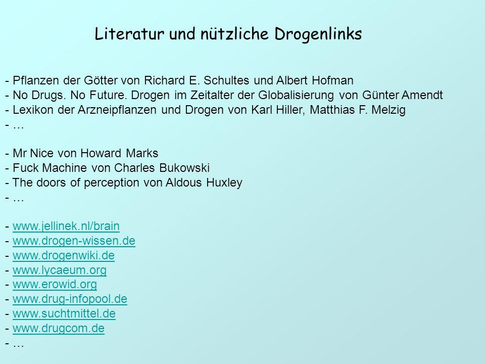 Literatur und nützliche Drogenlinks