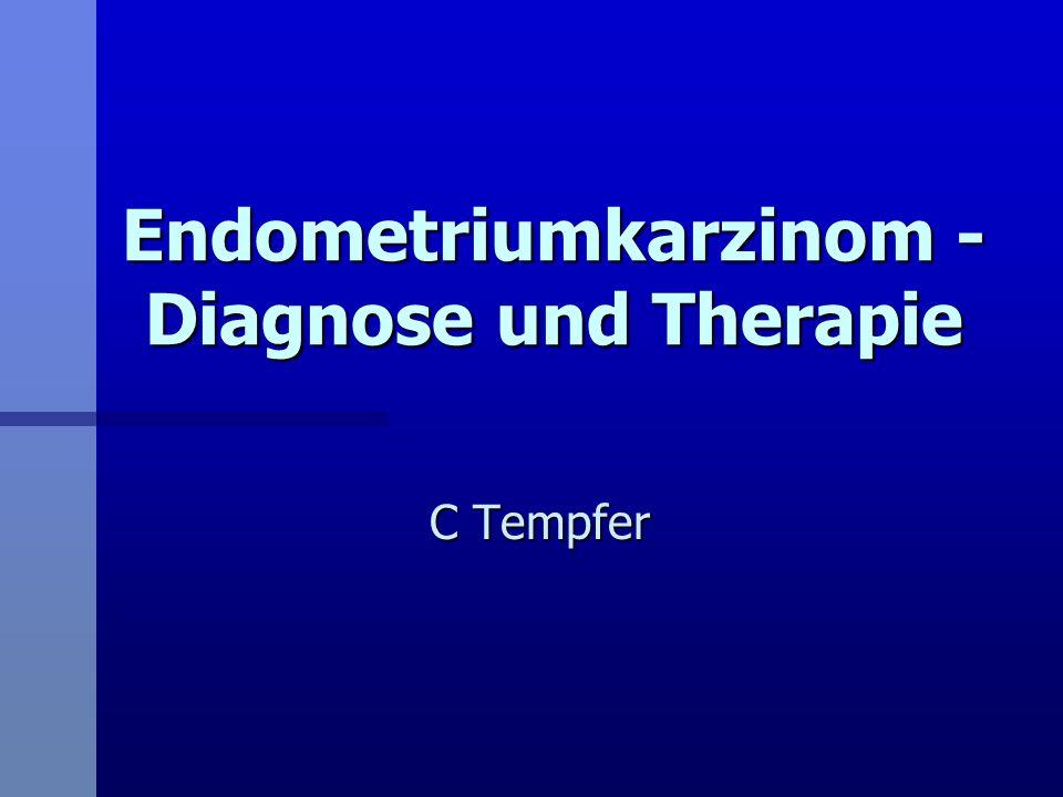 Endometriumkarzinom - Diagnose und Therapie