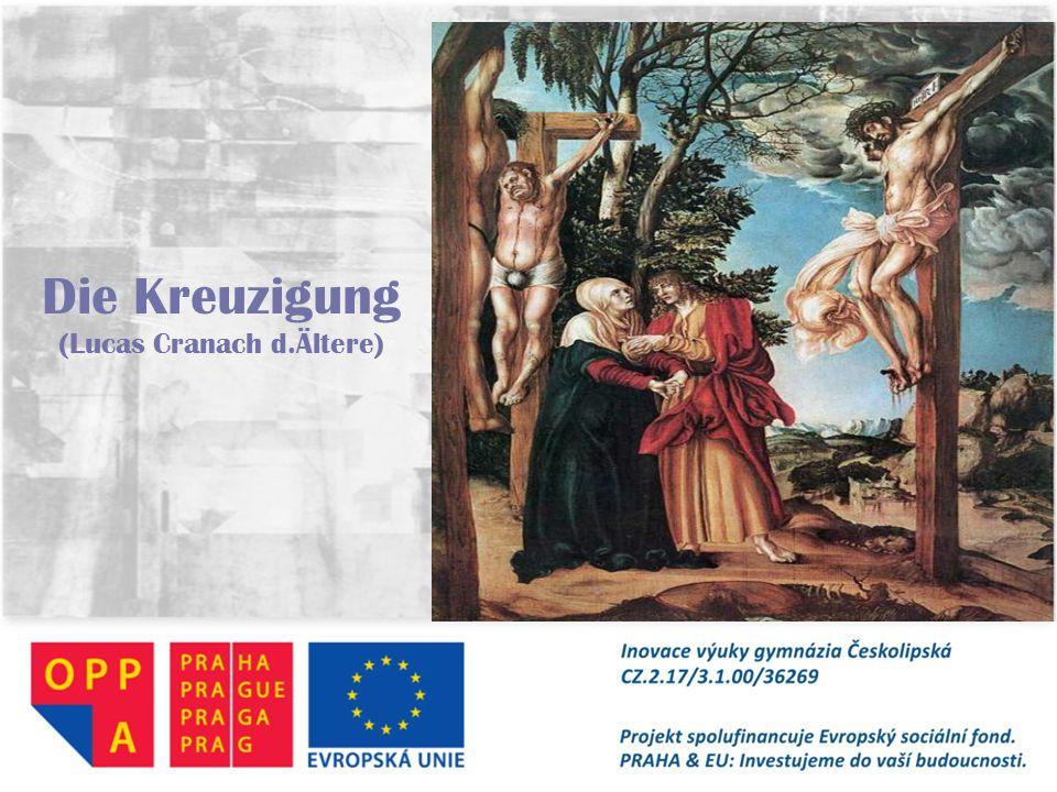 Die Kreuzigung (Lucas Cranach d.Ältere)