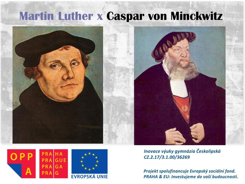 Martin Luther x Caspar von Minckwitz