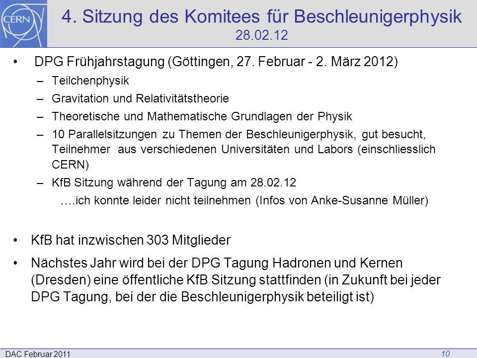 4. Sitzung des Komitees für Beschleunigerphysik 28.02.12