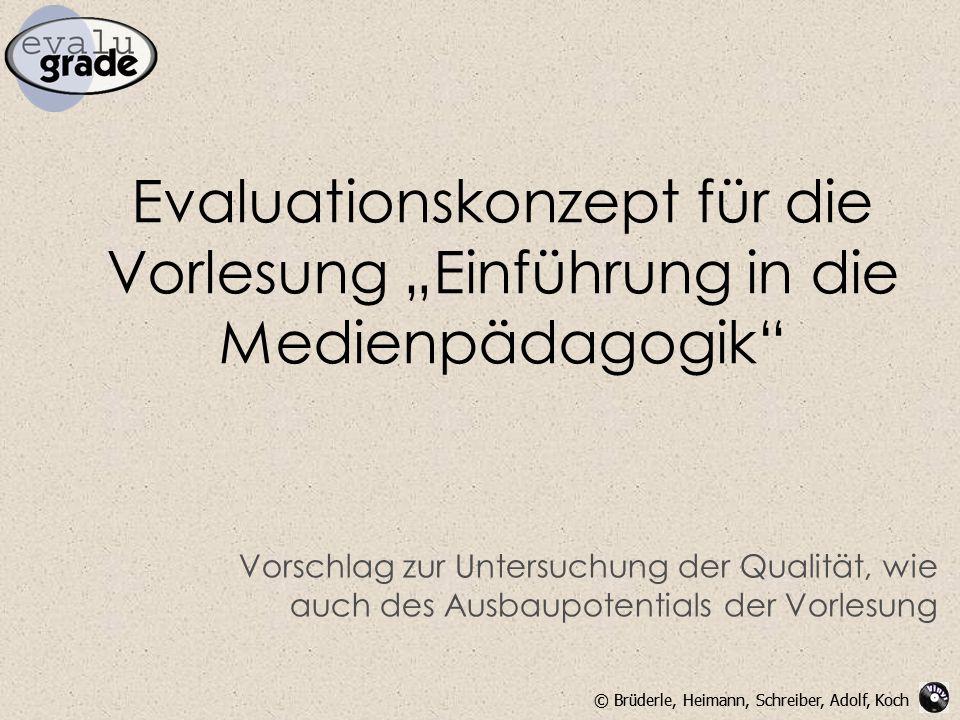 """Evaluationskonzept für die Vorlesung """"Einführung in die Medienpädagogik"""