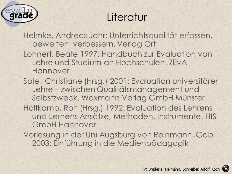 Literatur Helmke, Andreas Jahr: Unterrichtsqualität erfassen, bewerten, verbessern. Verlag Ort.