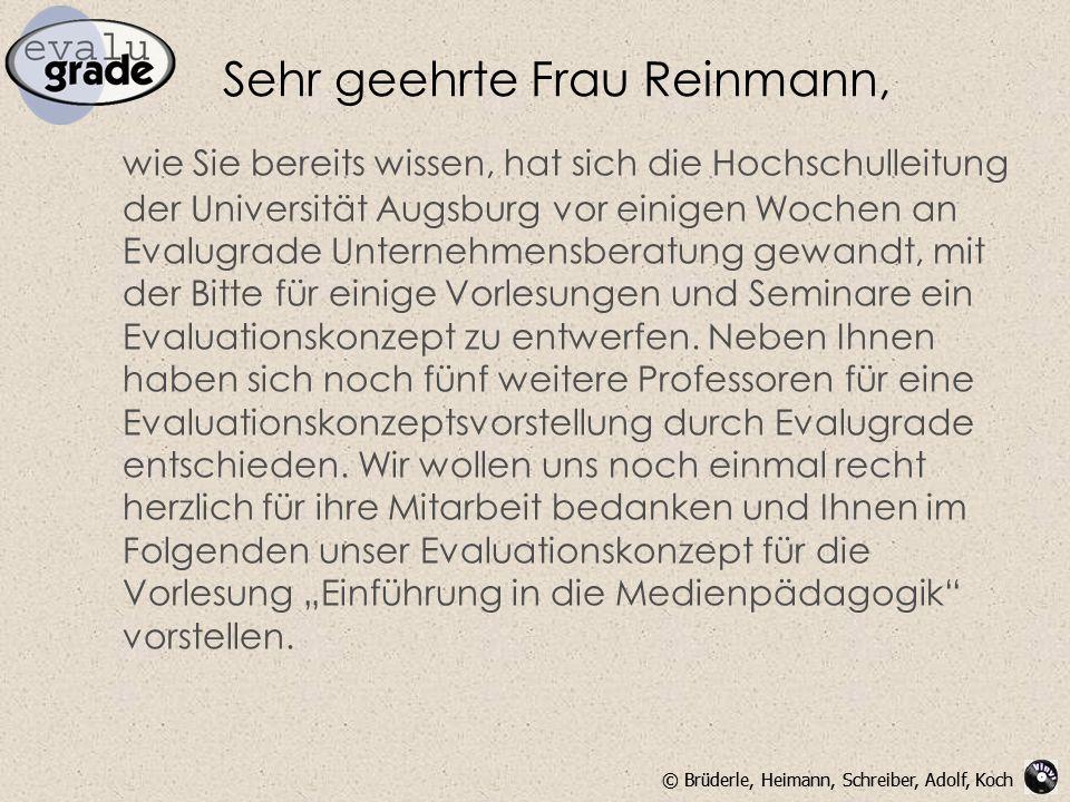Sehr geehrte Frau Reinmann,