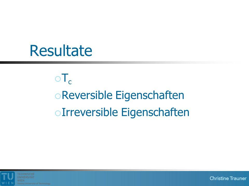 Tc Reversible Eigenschaften Irreversible Eigenschaften