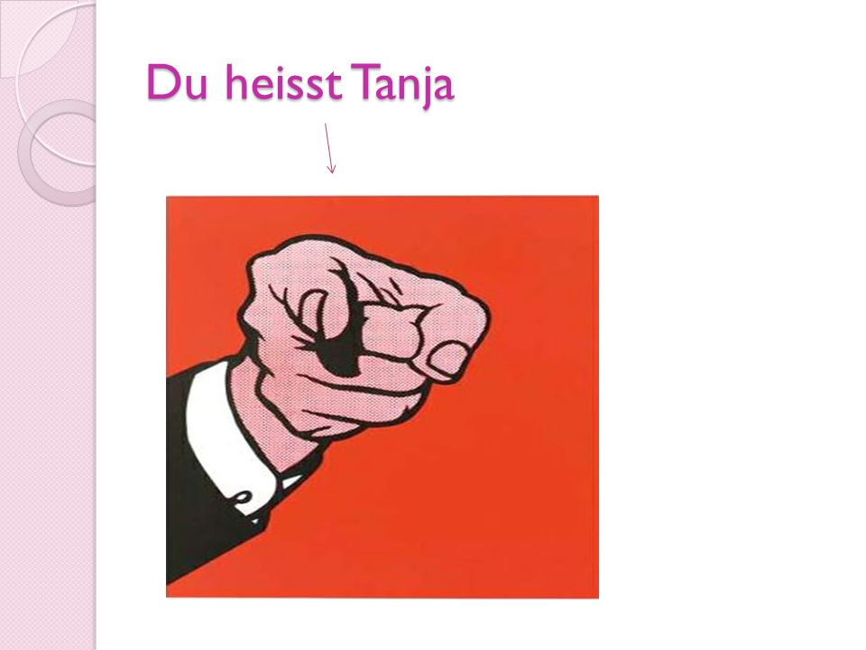 Du heisst Tanja