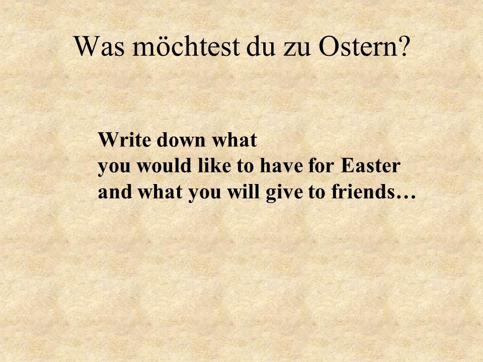 Was möchtest du zu Ostern