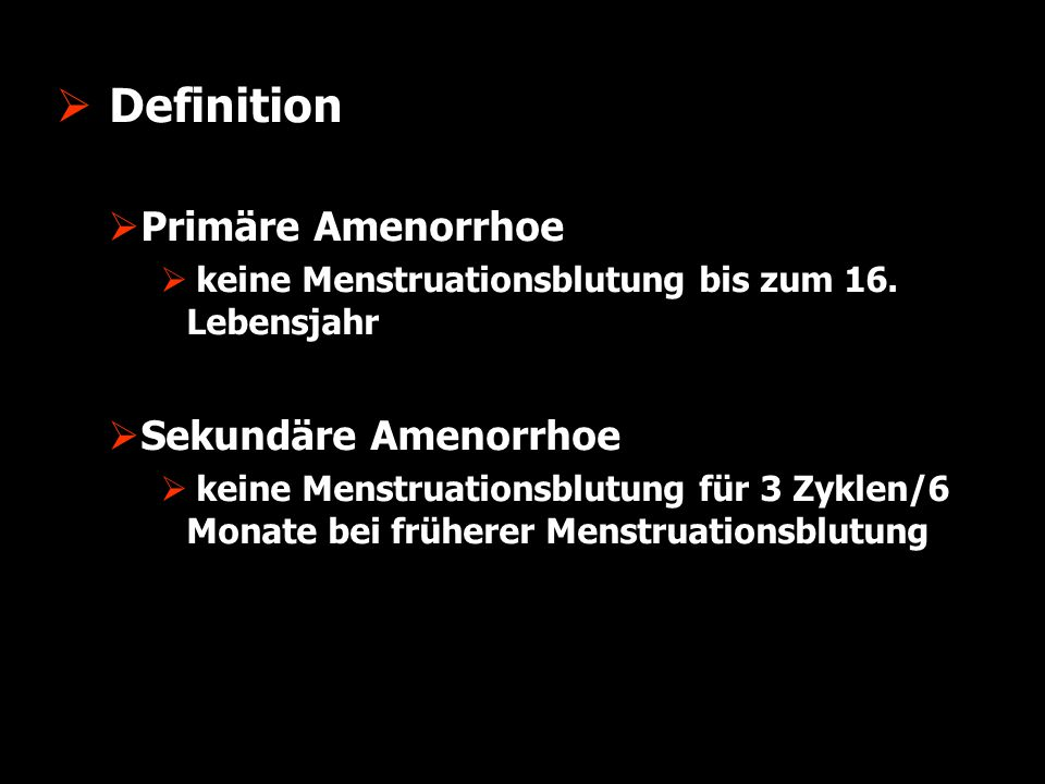 Definition Primäre Amenorrhoe Sekundäre Amenorrhoe