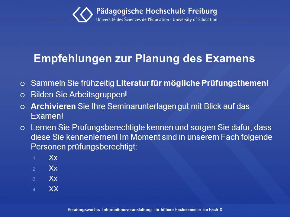Empfehlungen zur Planung des Examens