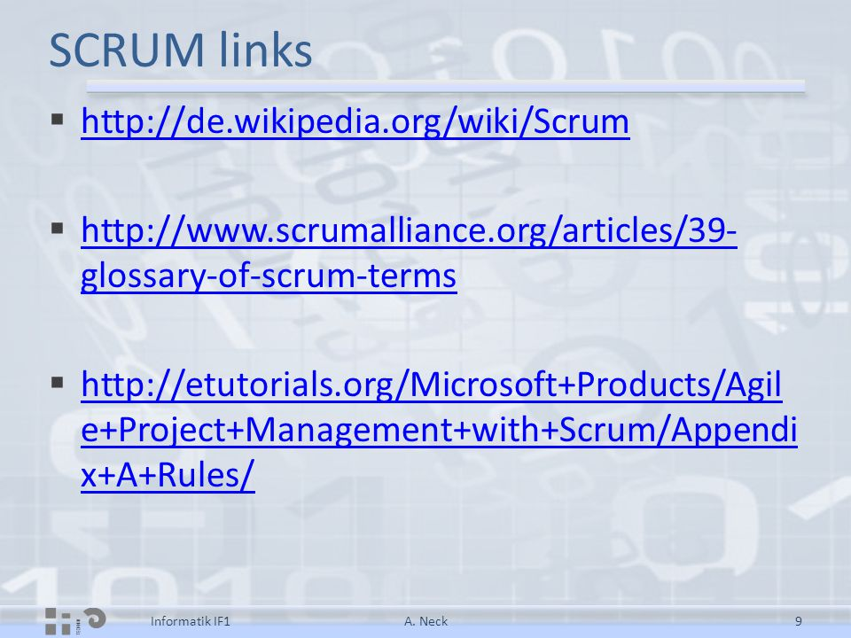 SCRUM links http://de.wikipedia.org/wiki/Scrum