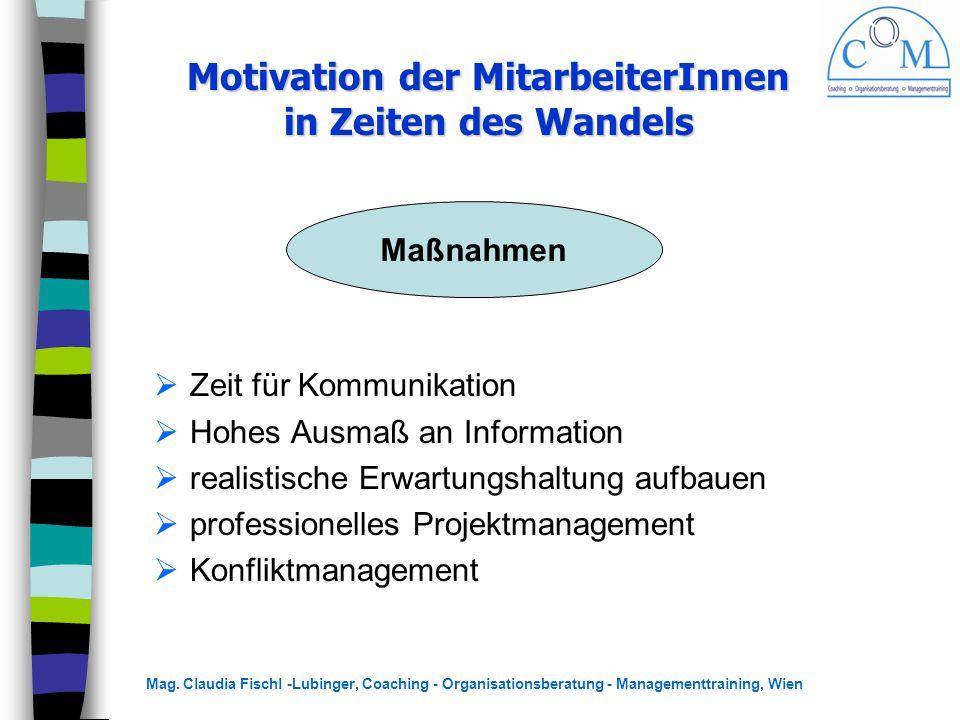 Motivation der MitarbeiterInnen in Zeiten des Wandels