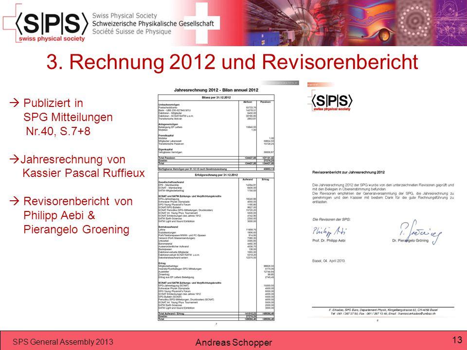3. Rechnung 2012 und Revisorenbericht