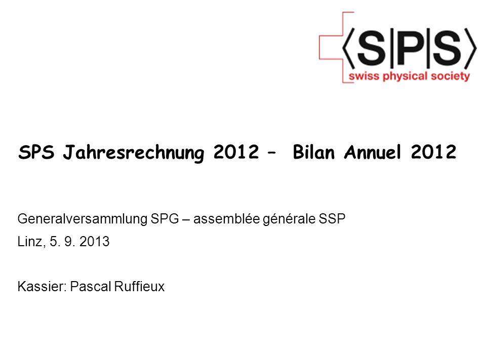SPS Jahresrechnung 2012 – Bilan Annuel 2012