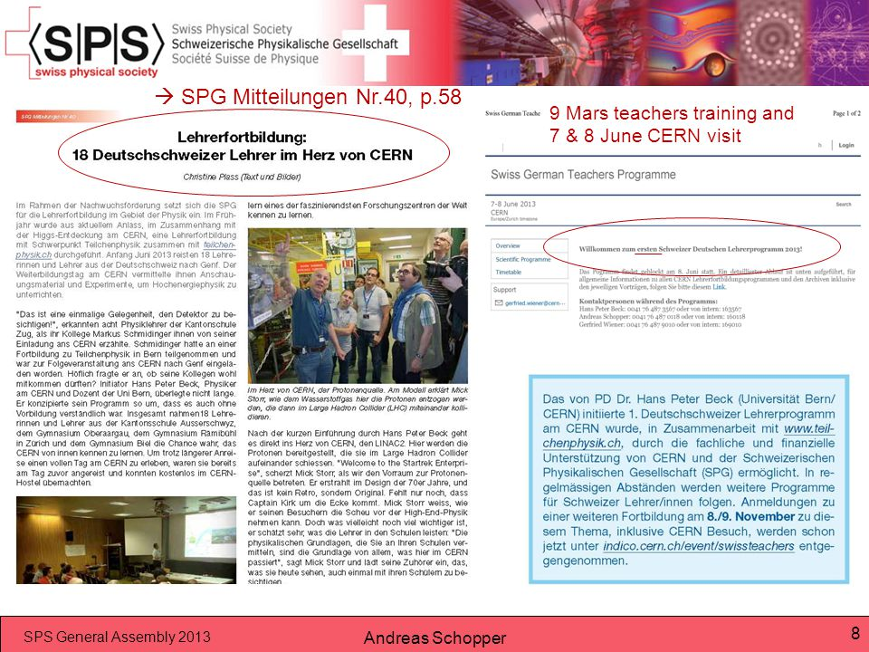  SPG Mitteilungen Nr.40, p.58 9 Mars teachers training and 7 & 8 June CERN visit.