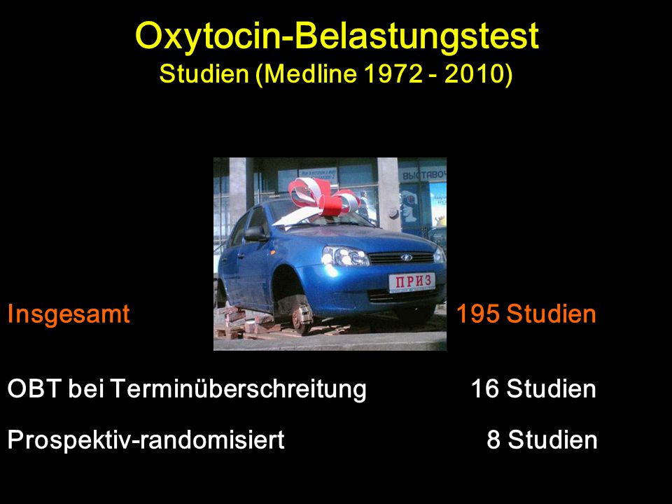 Oxytocin-Belastungstest Studien (Medline 1972 - 2010)