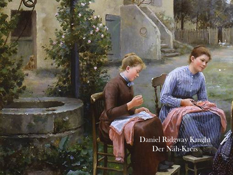 Daniel Ridgway Knight Der Näh-Kreis 4