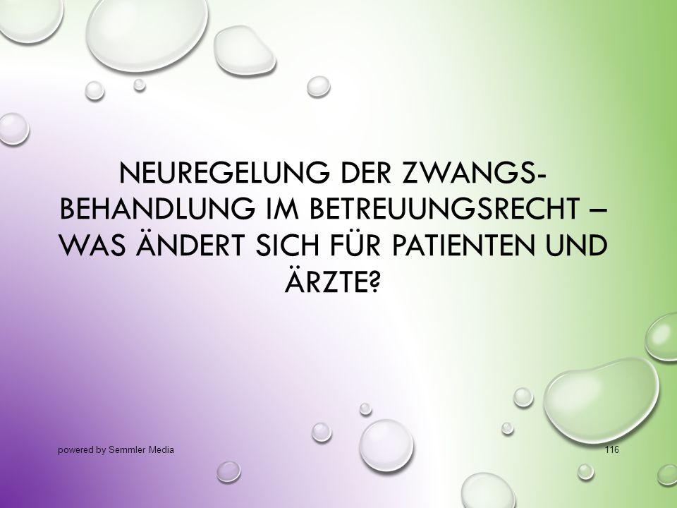 14.10.2013 Neuregelung der Zwangs- behandlung im Betreuungsrecht – was ändert sich für Patienten und Ärzte