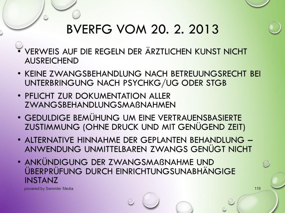 14.10.2013 BVerfG vom 20. 2. 2013. Verweis auf die Regeln der ärztlichen Kunst nicht ausreichend.