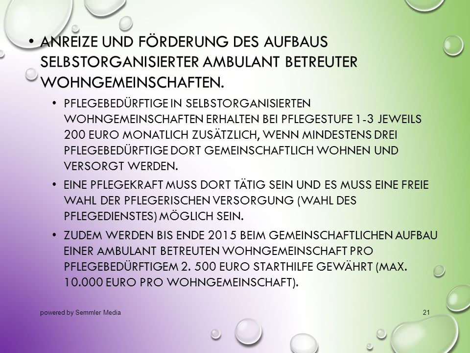 14.10.2013 Anreize und Förderung des Aufbaus selbstorganisierter ambulant betreuter Wohngemeinschaften.