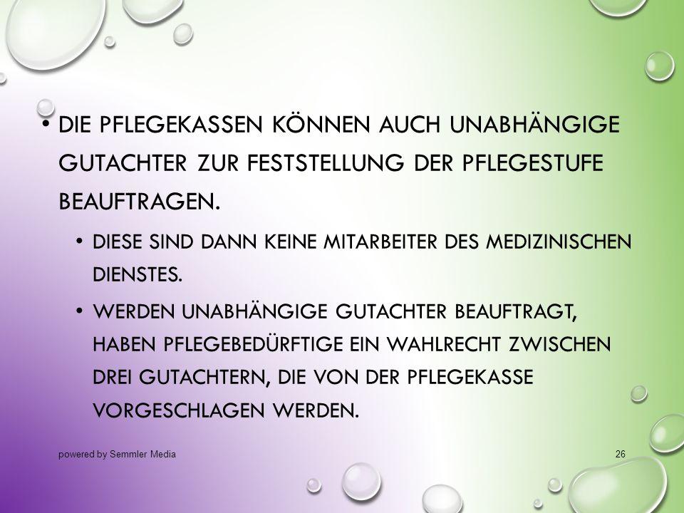 14.10.2013 Die Pflegekassen können auch unabhängige Gutachter zur Feststellung der Pflegestufe beauftragen.
