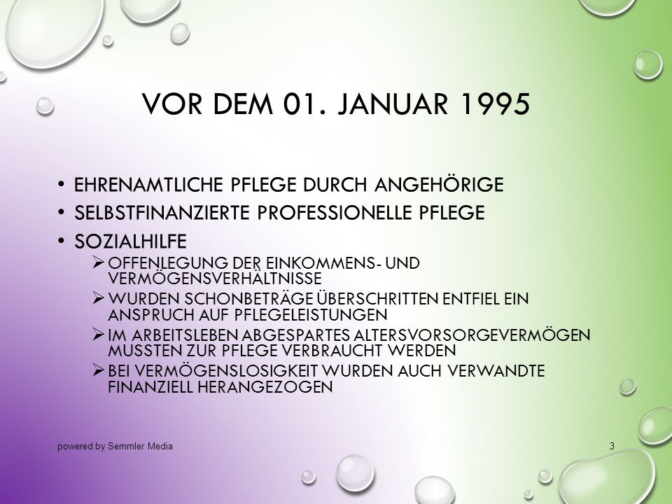 Vor dem 01. Januar 1995 ehrenamtliche Pflege durch Angehörige