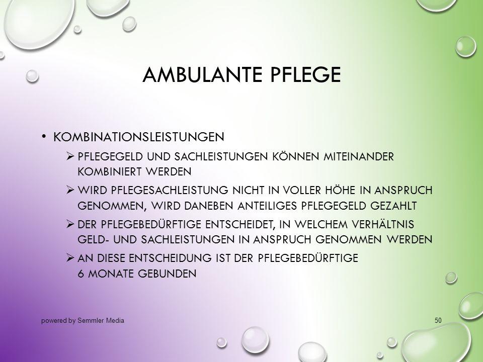 Ambulante Pflege Kombinationsleistungen