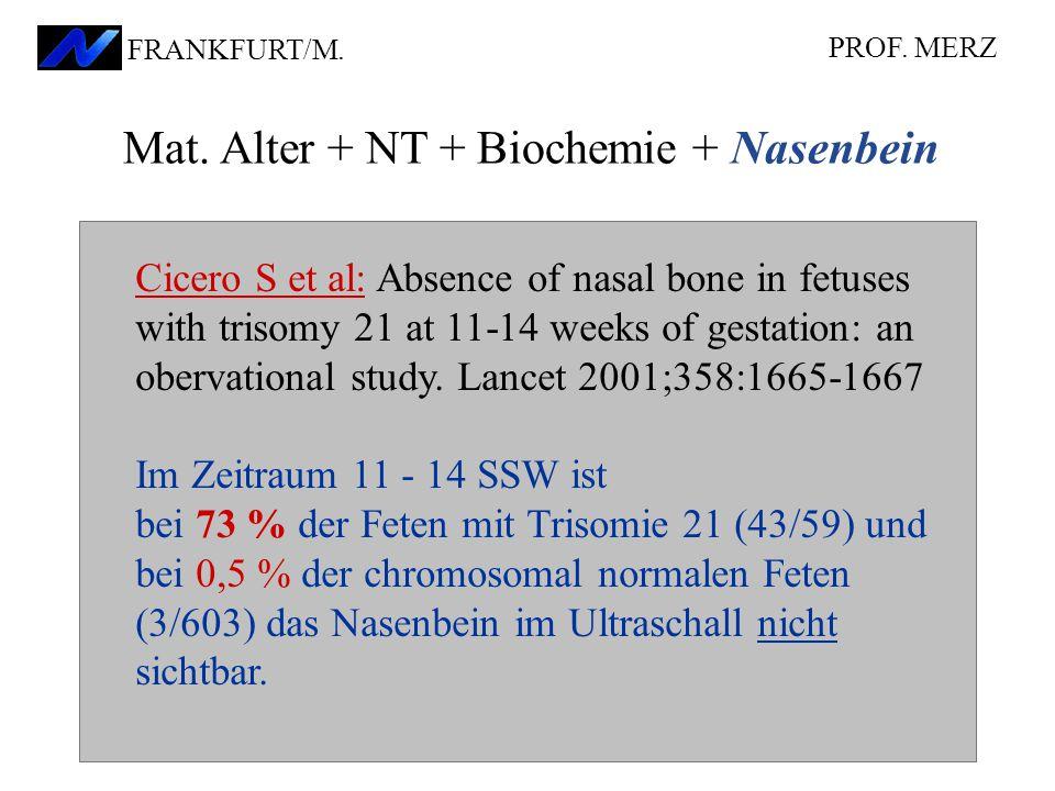 Mat. Alter + NT + Biochemie + Nasenbein