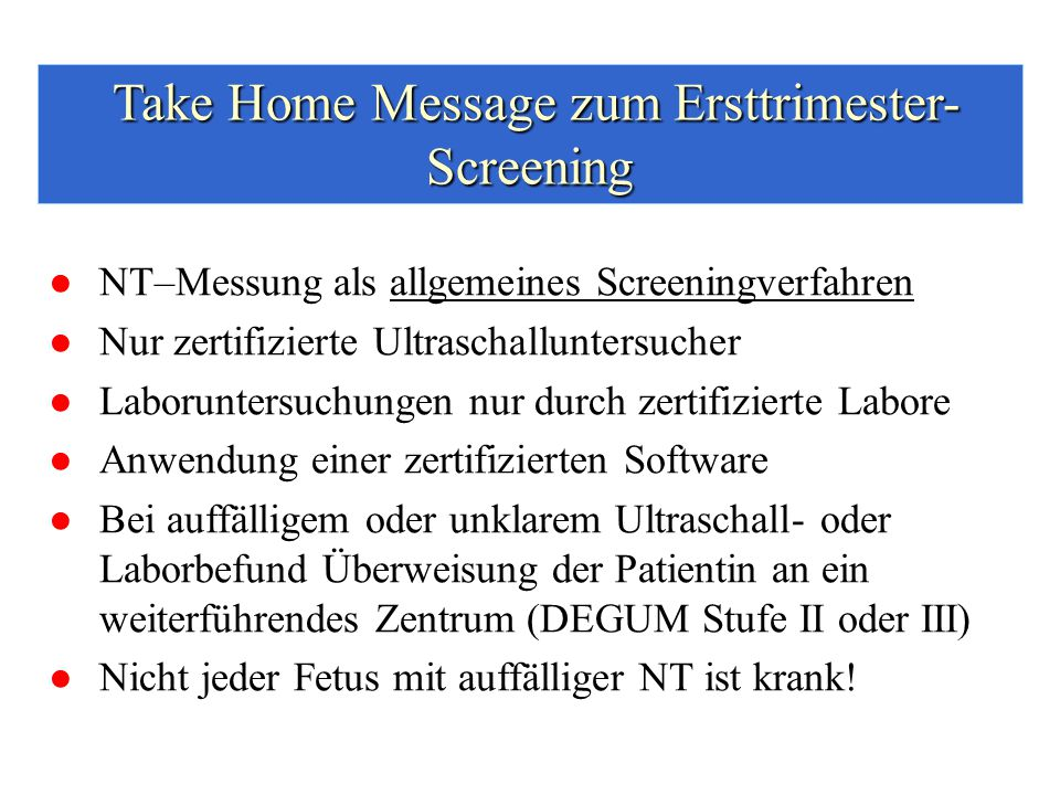 Take Home Message zum Ersttrimester-Screening