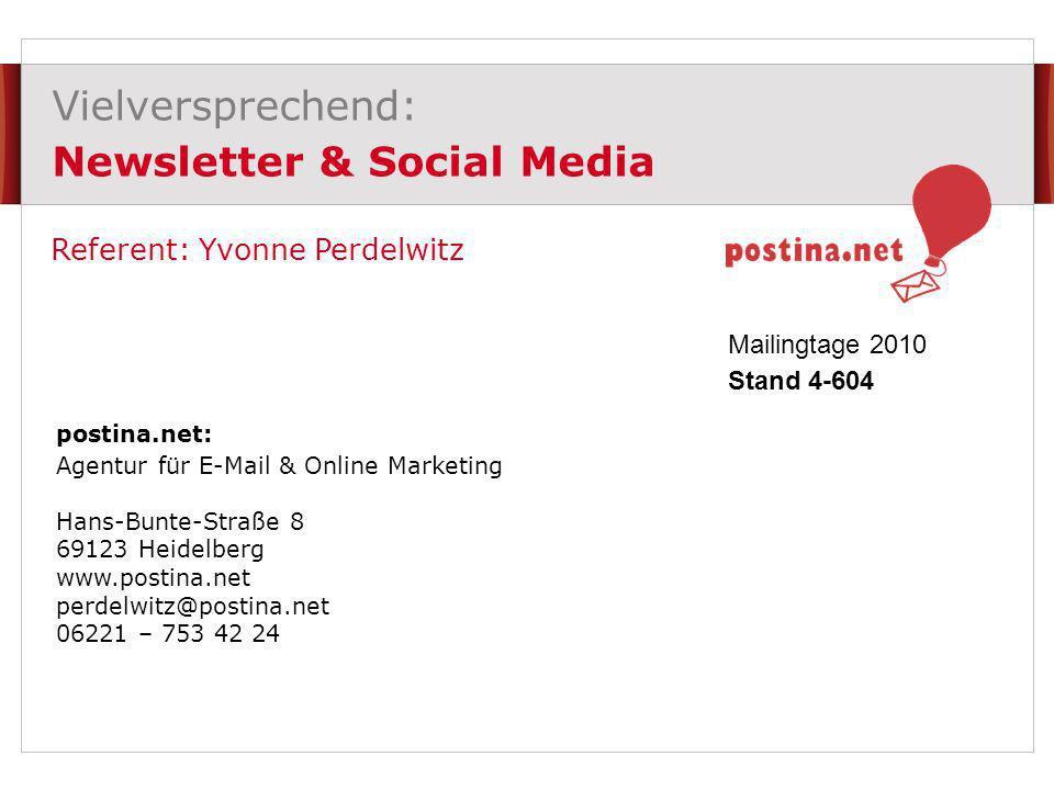 Vielversprechend: Newsletter & Social Media