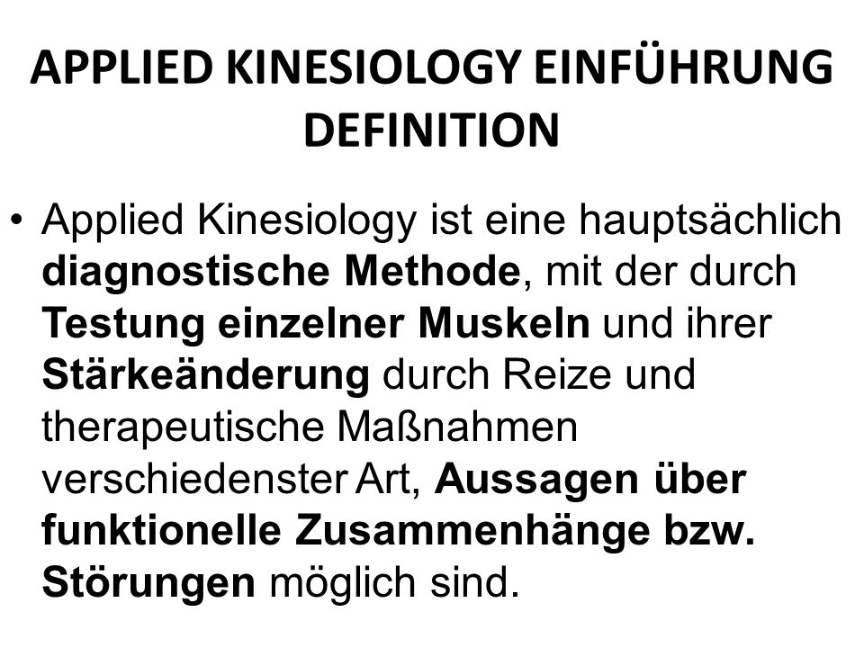 APPLIED KINESIOLOGY EINFÜHRUNG DEFINITION